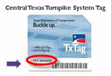 photo to assist in locating Central Tx Turnpike toll tag number